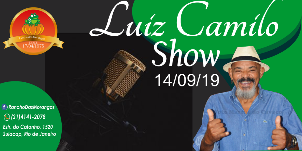 Show com Luiz Camilo as 21:00hrs.