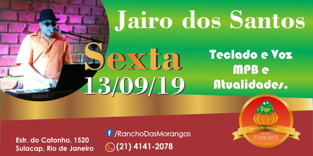 Jairo dos Santos (tocando todos os ritmos) Sexta 13/09.