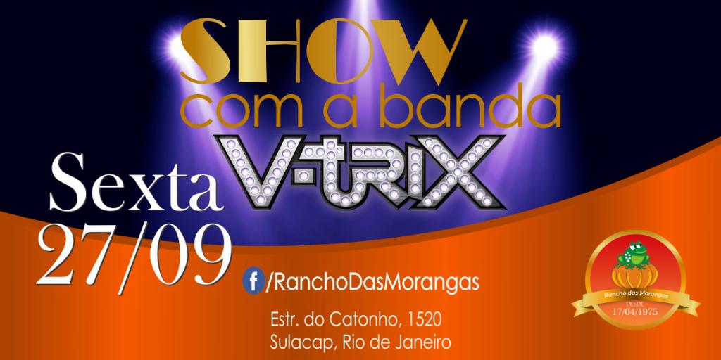 Show com Banda V-trix Dia 27/09/2019 as 21:00